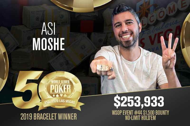 Asi Moshe (IL) - Sieger Event #44 WSOP 2019