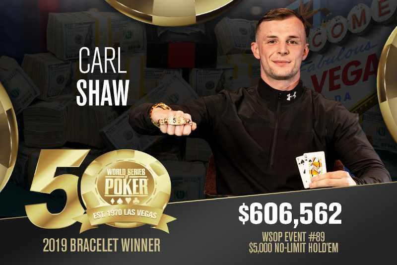Carl Shaw (GB) - Sieger Event #89 WSOP 2019