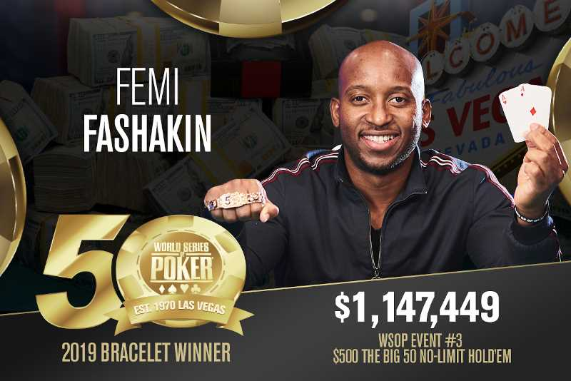 Femi Fashakin (US) - Sieger Event #3 WSOP 2019
