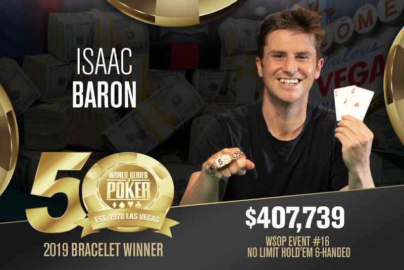 Isaac Baron (US) - Sieger Event #16 WSOP 2019