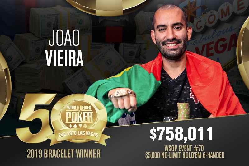 Joao Vieira (PT) - Sieger Event #70 WSOP 2019
