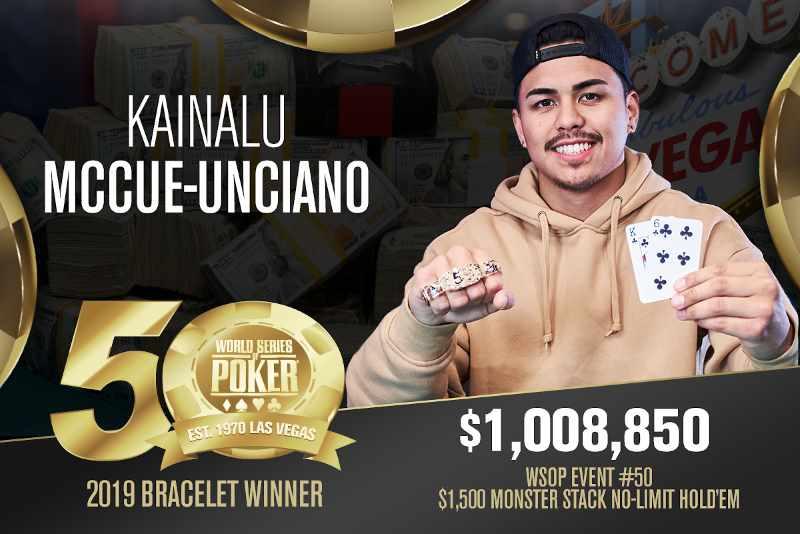 Kainalu McCue-Unciano (US) - Sieger Event #50 WSOP 2019