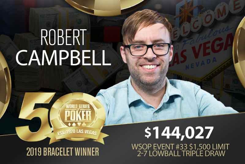 Robert Campbell (AU) - Sieger Event #33 WSOP 2019