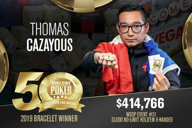 Thomas Cazayous (FR) - Sieger Event #31 WSOP 2019