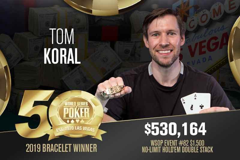 Tom Koral (US) - Sieger Event #82 WSOP 2019