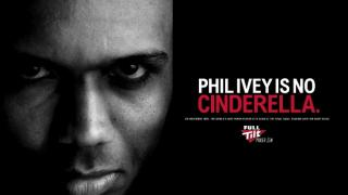 phil ivey is no cinderella