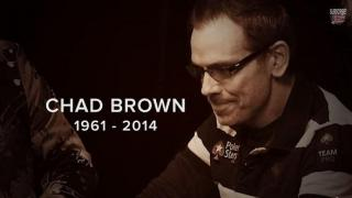 RIP Chad Brown