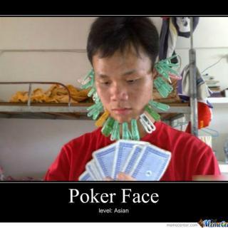 poker face level: Asian